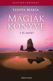 Szepes Mária - Mágiák könyve I-II E-KÖNYV