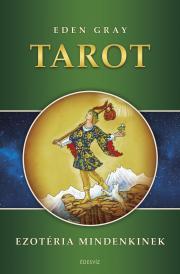 Tarot - Ezotéria Mindenkinek E-KÖNYV