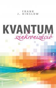 Kinslow Frank J. - Kvantumszinkronizáció E-KÖNYV