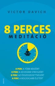 Davich Victor - 8 perces meditáció E-KÖNYV