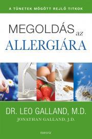 Galland Leo - Megoldás az allergiára E-KÖNYV