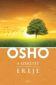Osho - A szeretet ereje E-KÖNYV