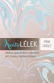 Grout Pam - Kreatív lélek E-KÖNYV