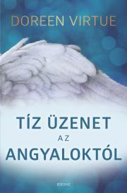 Virtue Doreen - Tíz üzenet az angyaloktól E-KÖNYV