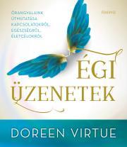 Virtue Doreen - Égi üzenetek E-KÖNYV
