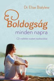 Boldogság minden napra + meditációs CD E-KÖNYV