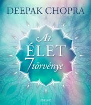 Chopra Deepak - Az élet hét törvénye  E-KÖNYV