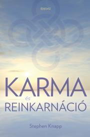 Knapp Stephen - Karma és reinkarnáció  E-KÖNYV