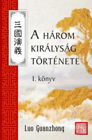 Kuan-csung Lo - A három királyság I.  E-KÖNYV