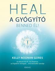 Gore Kelly Noonan - Heal - A gyógyító benned él E-KÖNYV
