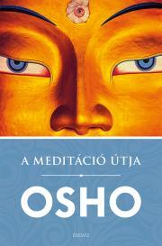 Osho - A meditáció útja E-KÖNYV