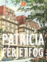 Jenkins Herbert - Patrícia férjet fog E-KÖNYV