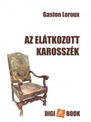 Leroux Gaston - Az elátkozott karosszék E-KÖNYV