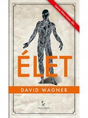 Wagner David - Élet E-KÖNYV