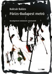 Kulcsár Balázs - Párizs–Budapest metró E-KÖNYV