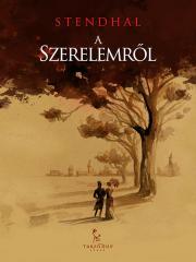 Stendhal  - A szerelemről E-KÖNYV