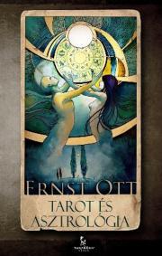 Ott Ernst - Tarot és asztrológia  E-KÖNYV