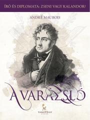 Maurois André - A Varázsló, avagy Chateaubriand élete E-KÖNYV