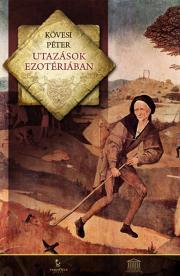 Kövesi Péter - Utazások Ezotériában E-KÖNYV