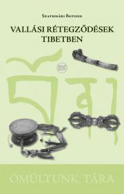 Szathmári Botond - Vallási rétegződések Tibetben E-KÖNYV