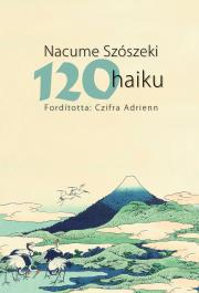 Szószeki Nacume - 120 haiku E-KÖNYV