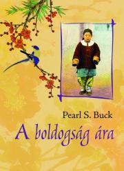 Buck Pearl S. - A boldogság ára E-KÖNYV