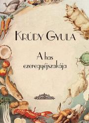 Krúdy Gyula - A has ezeregyéjszakája E-KÖNYV