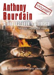 Bourdain Anthony - A konyhafőnök vallomásai E-KÖNYV