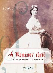 Gortner C. W. - A Romanov cárné E-KÖNYV