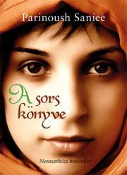 Saniee Parinoush - A sors könyve E-KÖNYV