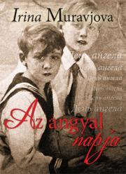 Muravjova Irina - Az angyal napja E-KÖNYV