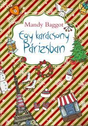 Baggot Mandy - Egy karácsony Párizsban E-KÖNYV