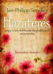 Sendker Jan-Philipp - Hazatérés E-KÖNYV