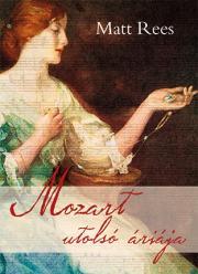 Rees Matt - Mozart utolsó áriája E-KÖNYV