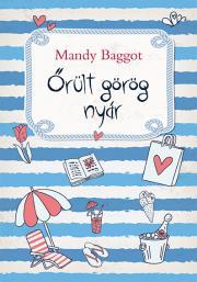 Baggot Mandy - Őrült görög nyár E-KÖNYV