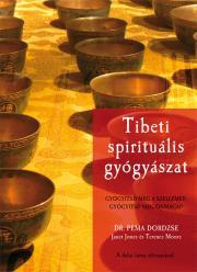 Tibeti spirituális gyógyászat E-KÖNYV