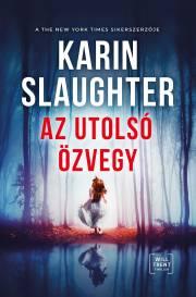 Slaughter Karin - Az utolsó özvegy E-KÖNYV