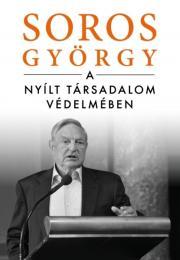 György Soros - A nyílt társadalom védelmében E-KÖNYV