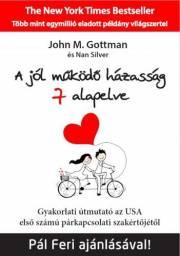 Gottman John M., Silver Nan - A jól működő házasság 7 alapelve E-KÖNYV