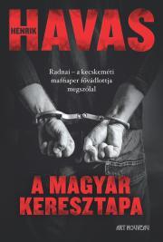 Havas Henrik - A magyar keresztapa E-KÖNYV