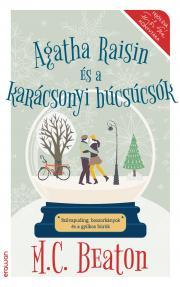 Beaton M. C. - Agatha Raisin és a karácsonyi búcsúcsók E-KÖNYV