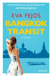 Fejős Éva - Bangkok Transit (English edition) E-KÖNYV