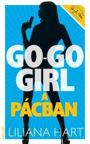 Go-go girl a pácban E-KÖNYV