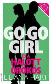 Hart Liliana - Go-go girl és a halott örökös E-KÖNYV