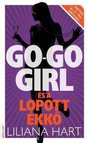 Hart Liliana - Go-go girl és a lopott ékkő E-KÖNYV
