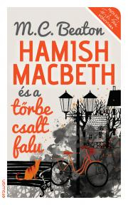 Beaton M. C. - Hamish Macbeth és a tőrbe csalt falu E-KÖNYV
