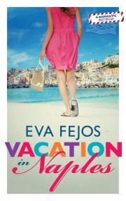 Fejős Éva - Vacation in Naples E-KÖNYV
