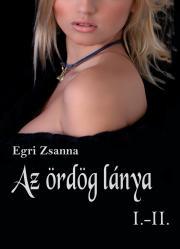 Egri Zsanna - Az ördög lánya I–II. E-KÖNYV