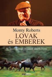 Roberts Monty - Lovak és emberek E-KÖNYV