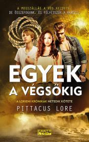 Lore Pittacus - Egyek a végsőkig E-KÖNYV
